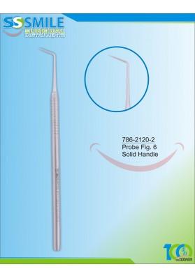 Dental Probe Fig. 6 (Solid Handle)
